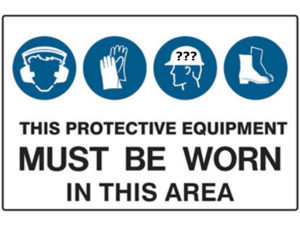 PPE Safety Sign Common Sense
